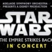 Adelaide Symphony Orchestra presents Star Wars
